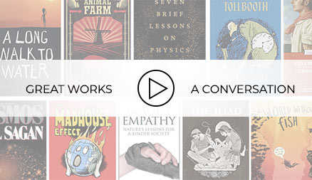 Great Works: A Conversation